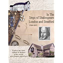 In The Steps William Shakespeare - London & Stratford 1564-1613