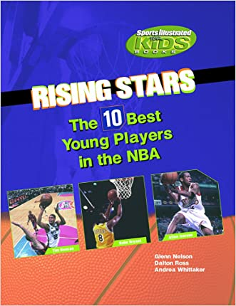 Rising Stars: The 10 Best Young Players in the NBA (Sports Illustrated for Kids Books)
