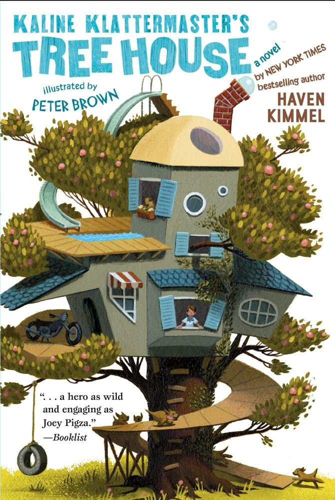 Kaline Klattermaster's Tree House: Haven Kimmel, Peter Brown ...