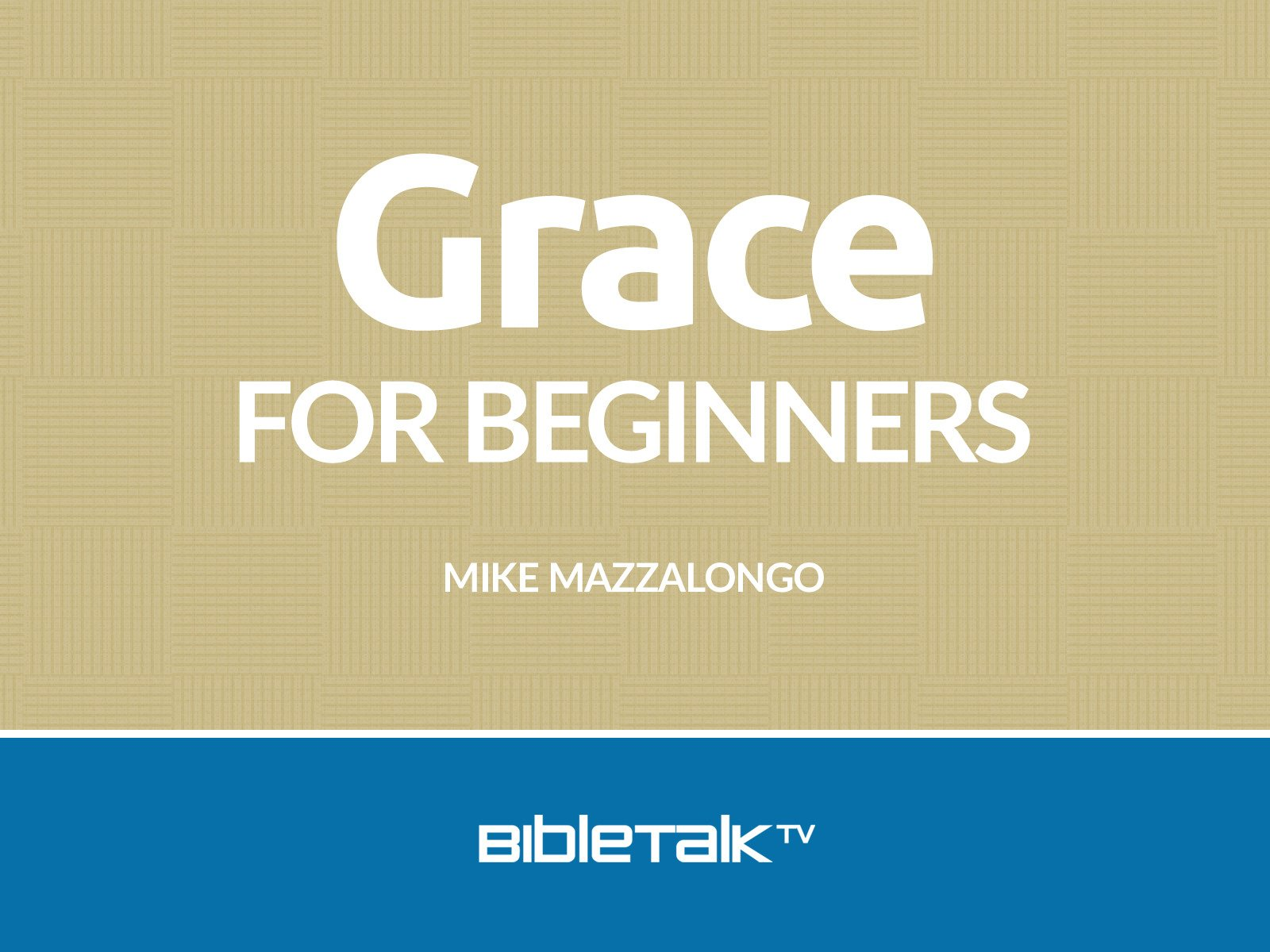 Grace for Beginners on Amazon Prime Instant Video UK