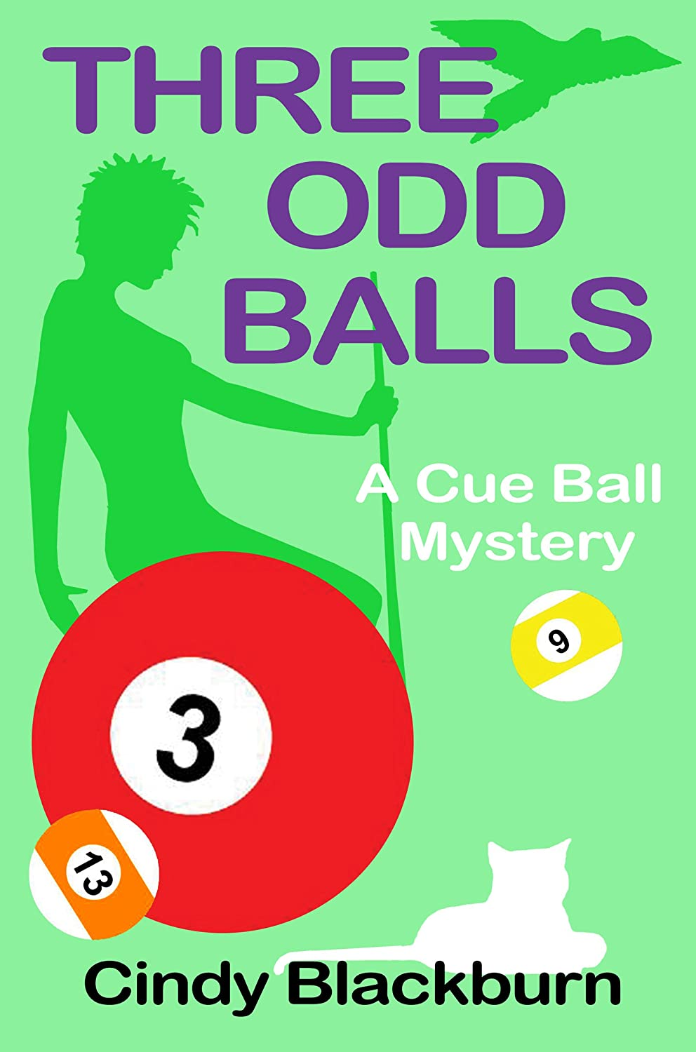 A Cue Ball Mystery, Book 3 [Unabridged] - Cindy Blackburn