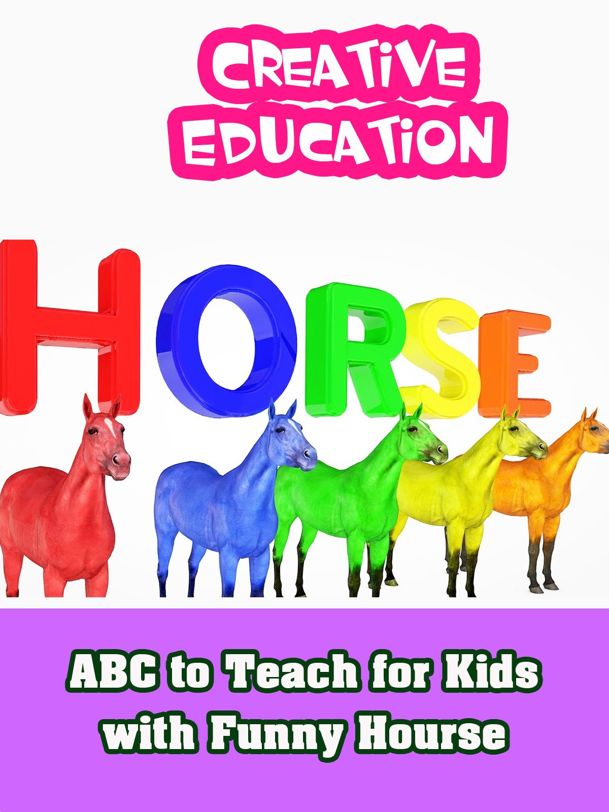 ABC to Teach for Kids with Funny Hourse