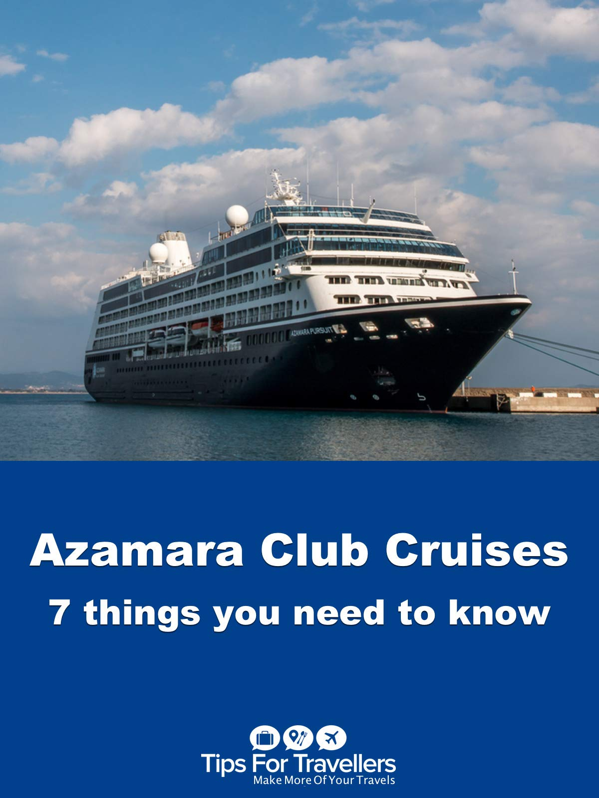 Clip: Azamara Club Cruises. 7 Things You Need To Know