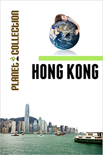 Hong Kong: Picture Book (Educational Children's Books Collection) - Level 2 (Planet Collection)