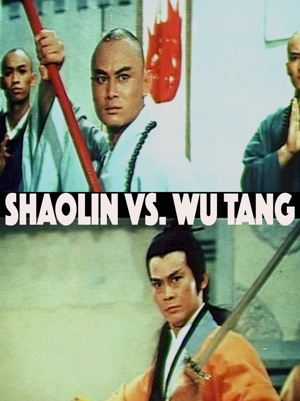 Shaolin Vs. Wu Tang on Amazon Prime Video UK