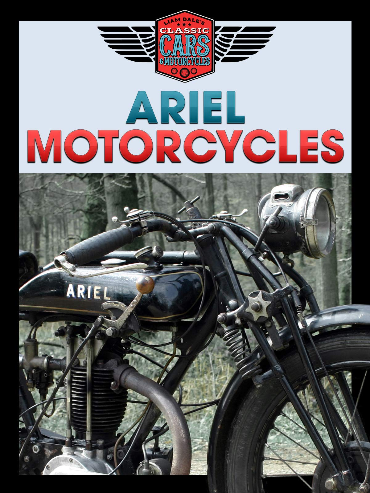 Ariel Motorcycles: Liam Dale's Classic Cars & Motorcycles