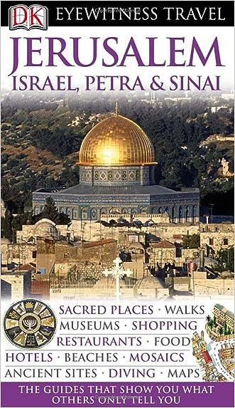 Jerusalem, Israel, Petra & Sinai (DK Eyewitness Travel Guide)