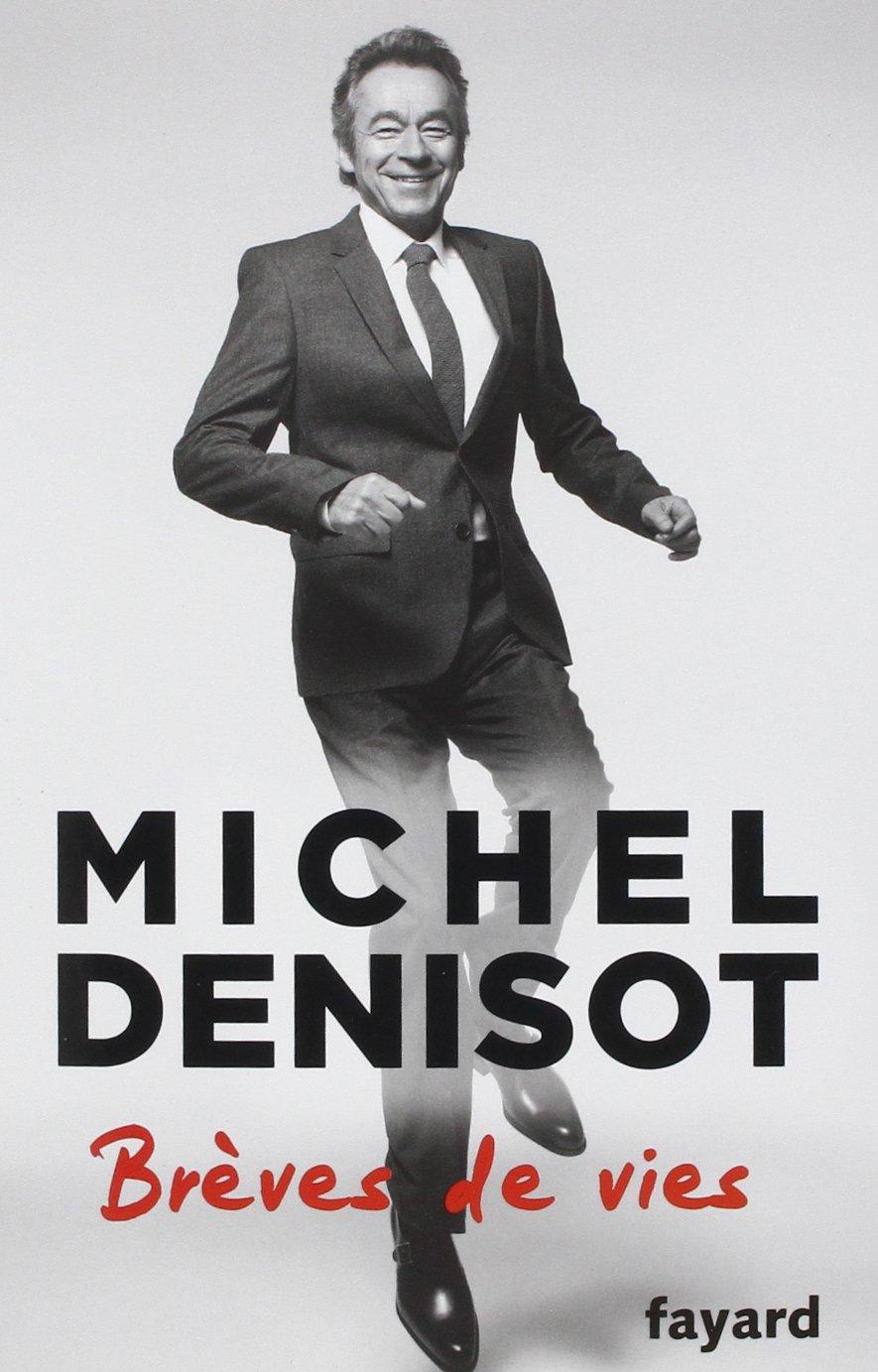 Brèves de vie - Michel Denisot