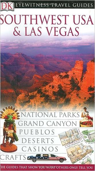 Southwest USA & Las Vegas (Eyewitness Travel Guides) written by DK Publishing