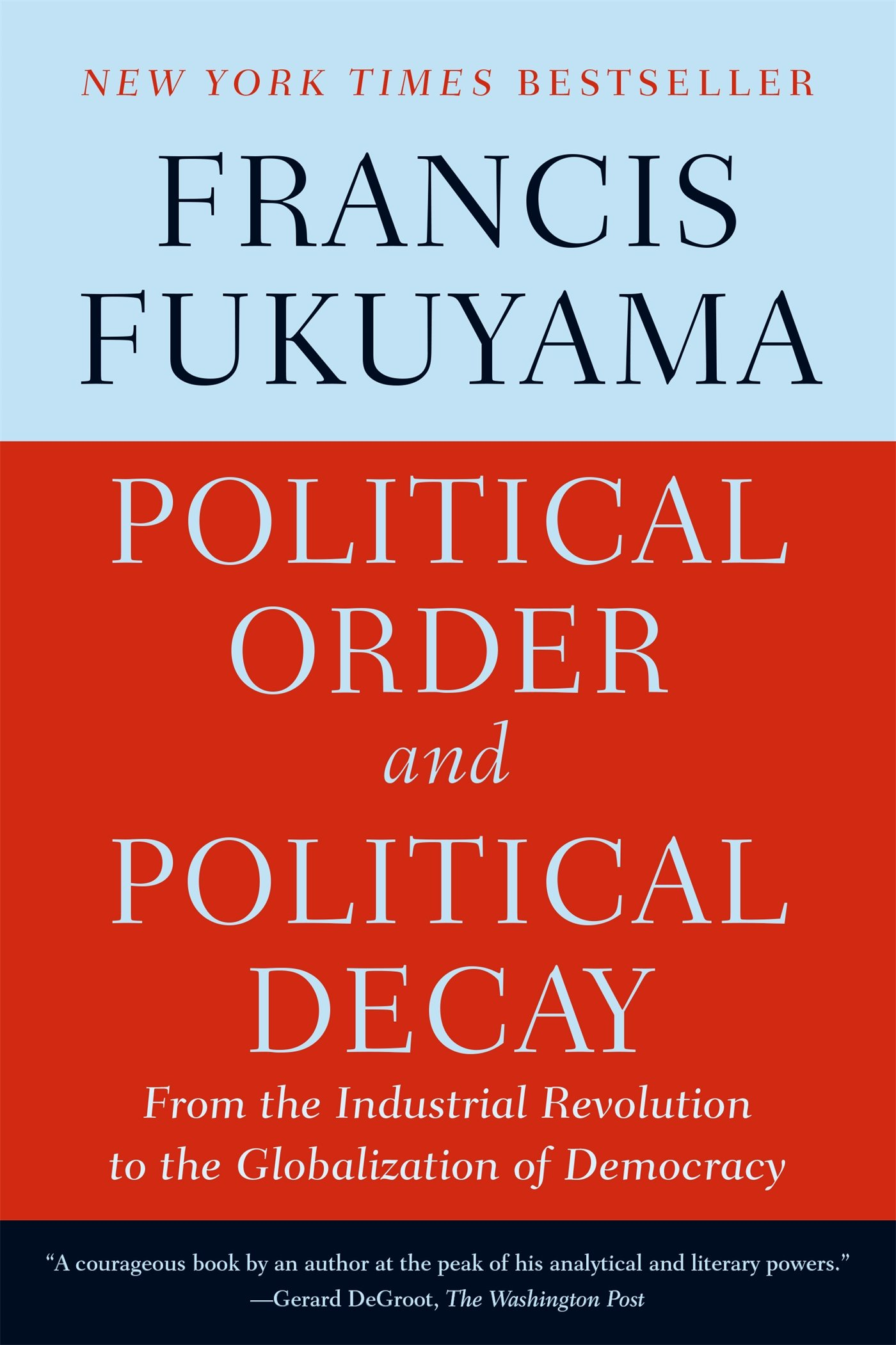 Political Order and Political Decay ISBN-13 9780374535629