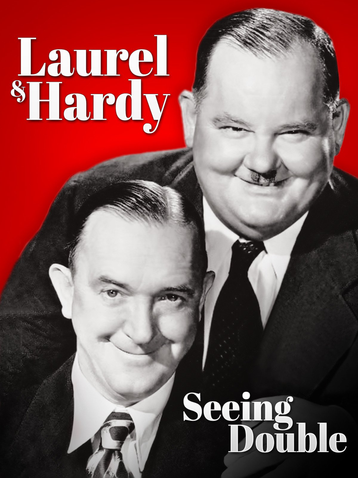 Laurel & Hardy: Seeing Double