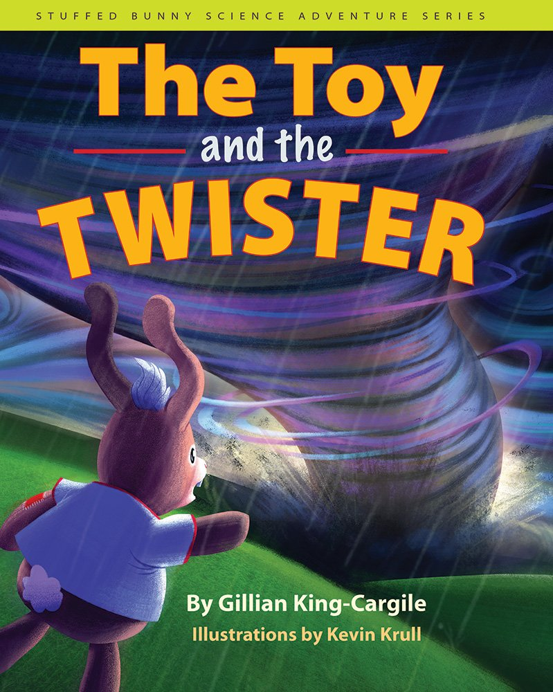 The Toy and the Twister, Gillian King-Cargile, Kevin Krull,