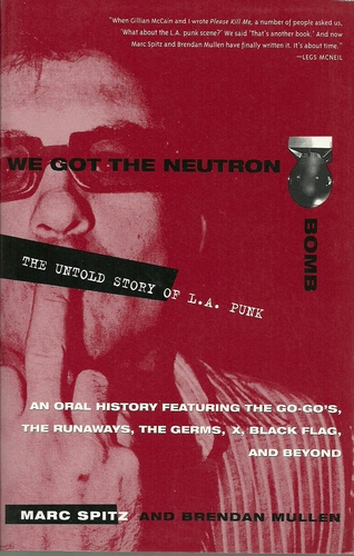 Marc Spitz, We Got the Neutron Bomb: The Untold Story of LA Punk, 2001
