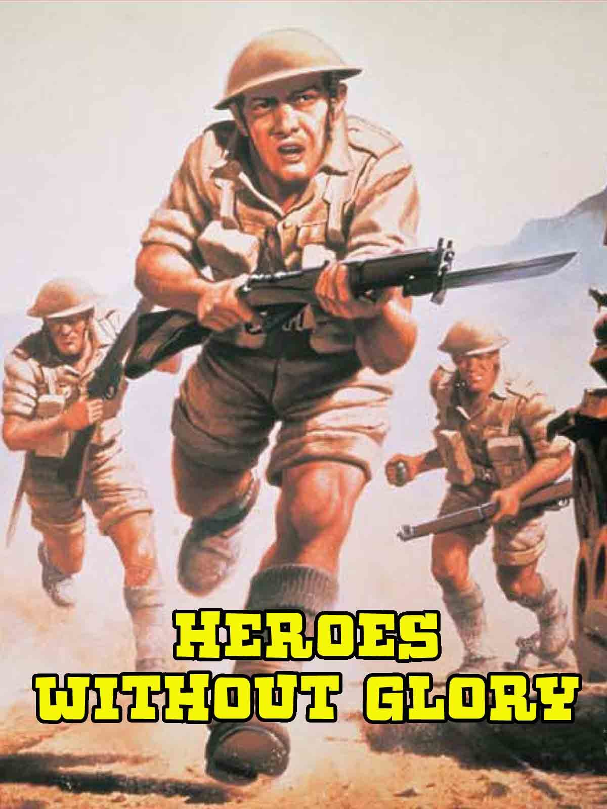 Heroes Without Glory