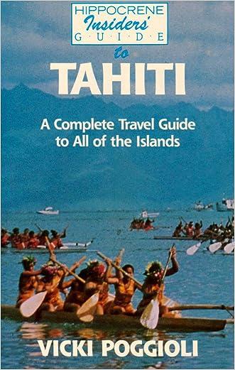 Tahiti Insiders' Guide written by Vicki Poggioll