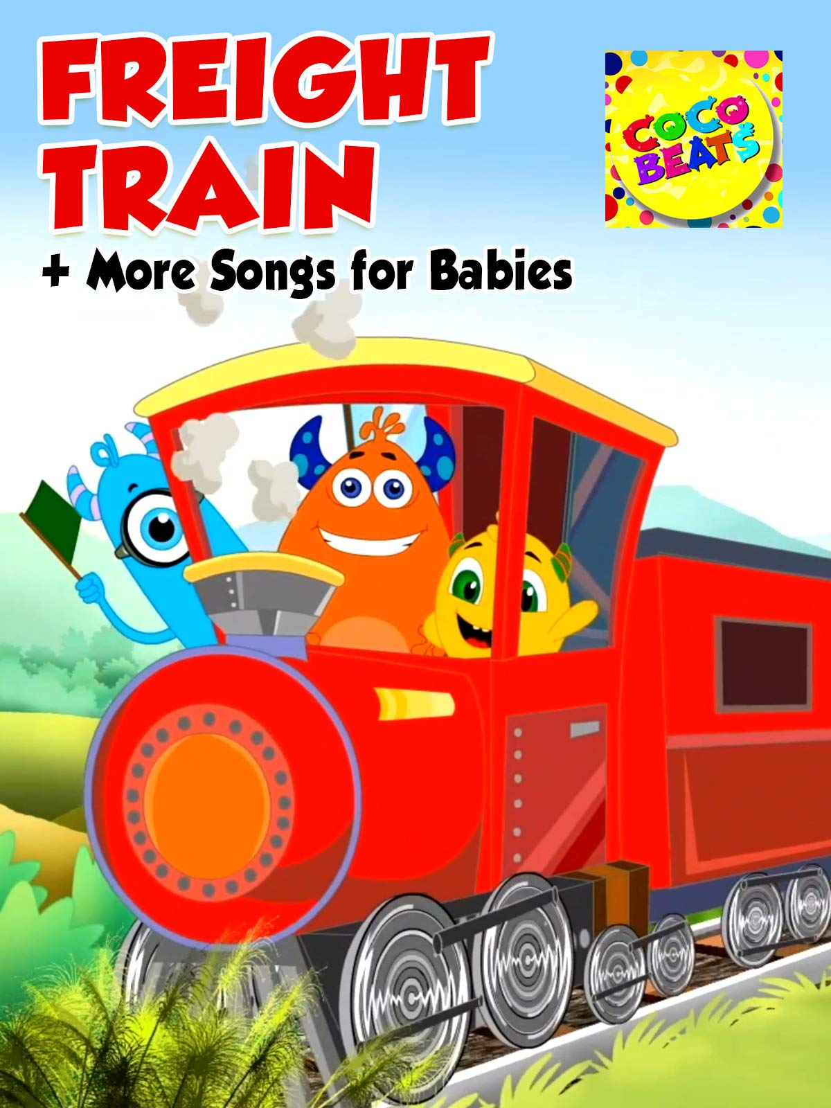 Freight Train + More Songs for Babies - Coco Beats