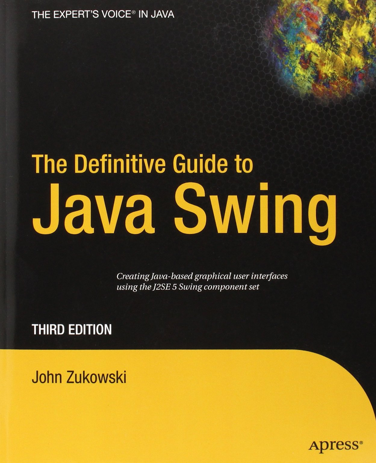 The Definitive Guide to Java Swing (Definitive Guides)