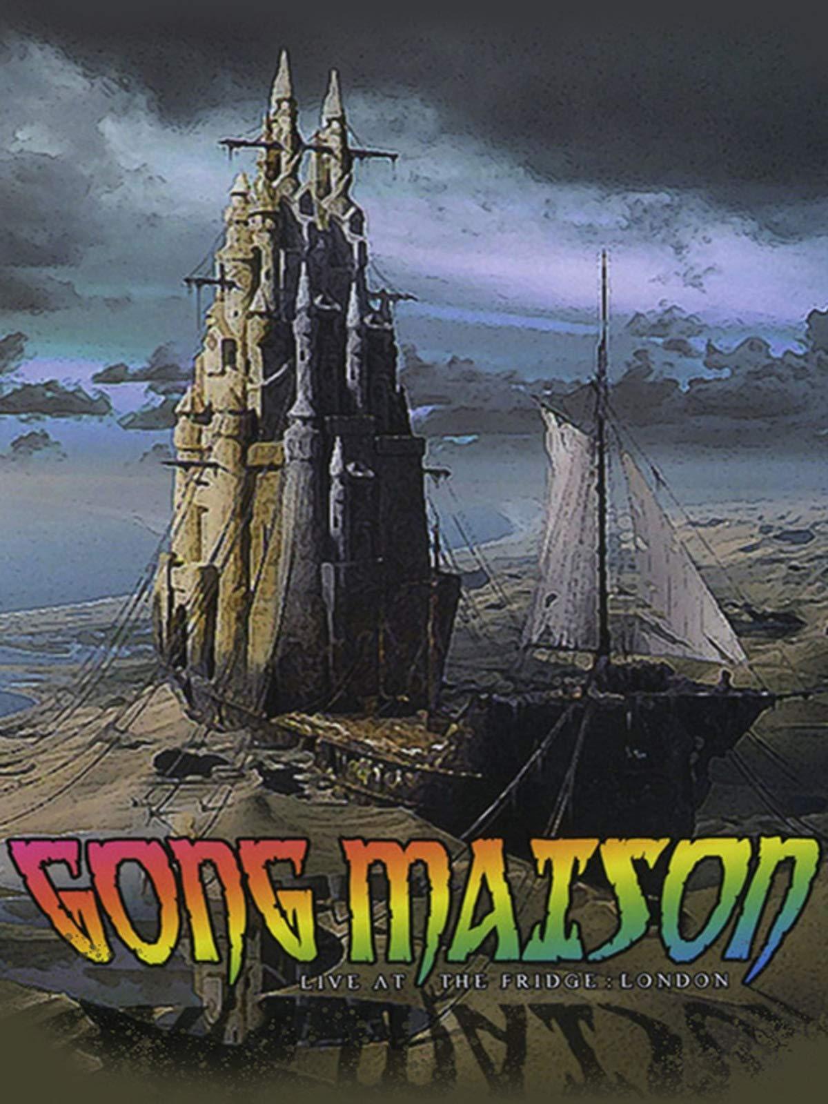 Gong Maison: Live at the Fridge London