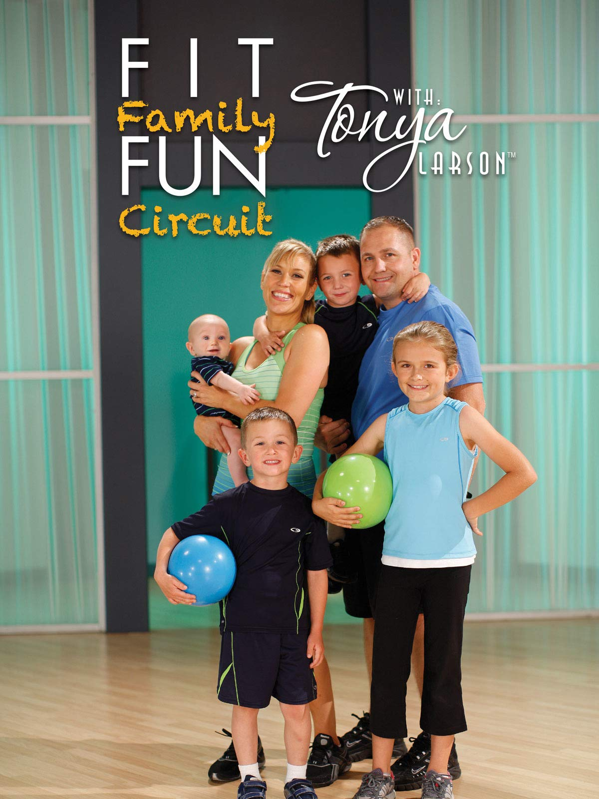 Fit Family Fun with Tonya Larson