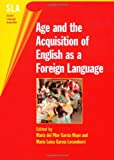 img - for Age and the Acquisition of English as a Foreign Language (Second Language Acquisition) book / textbook / text book