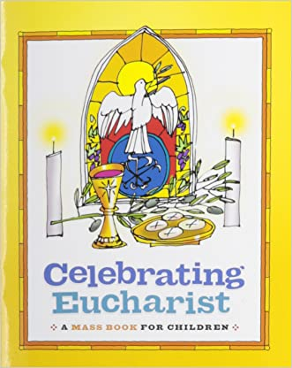 Celebrating Eucharist: A Mass Book for Children