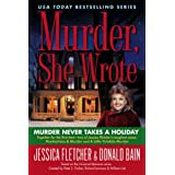Murder Never Takes a Holiday (Murder She Wrote (Paperback))by Jessica Fletcher
