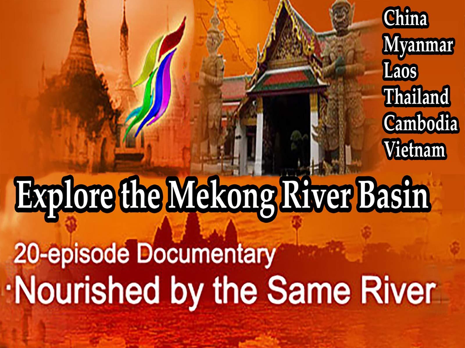 Explore the Mekong River Basin on Amazon Prime Video UK