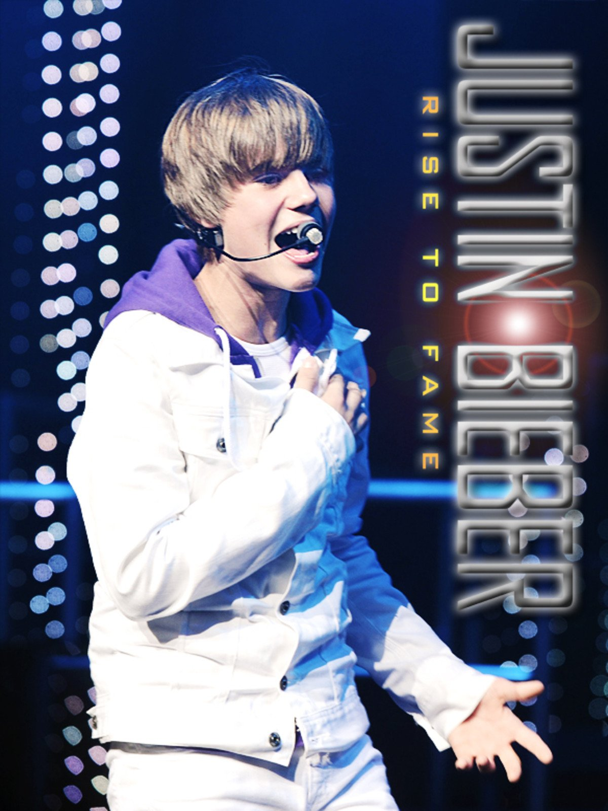 Justin Bieber: Rise to Fame on Amazon Prime Instant Video UK