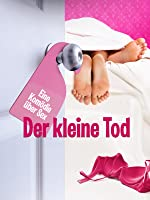 Der kleine Tod: Eine Kom�die �ber Sex (2014)