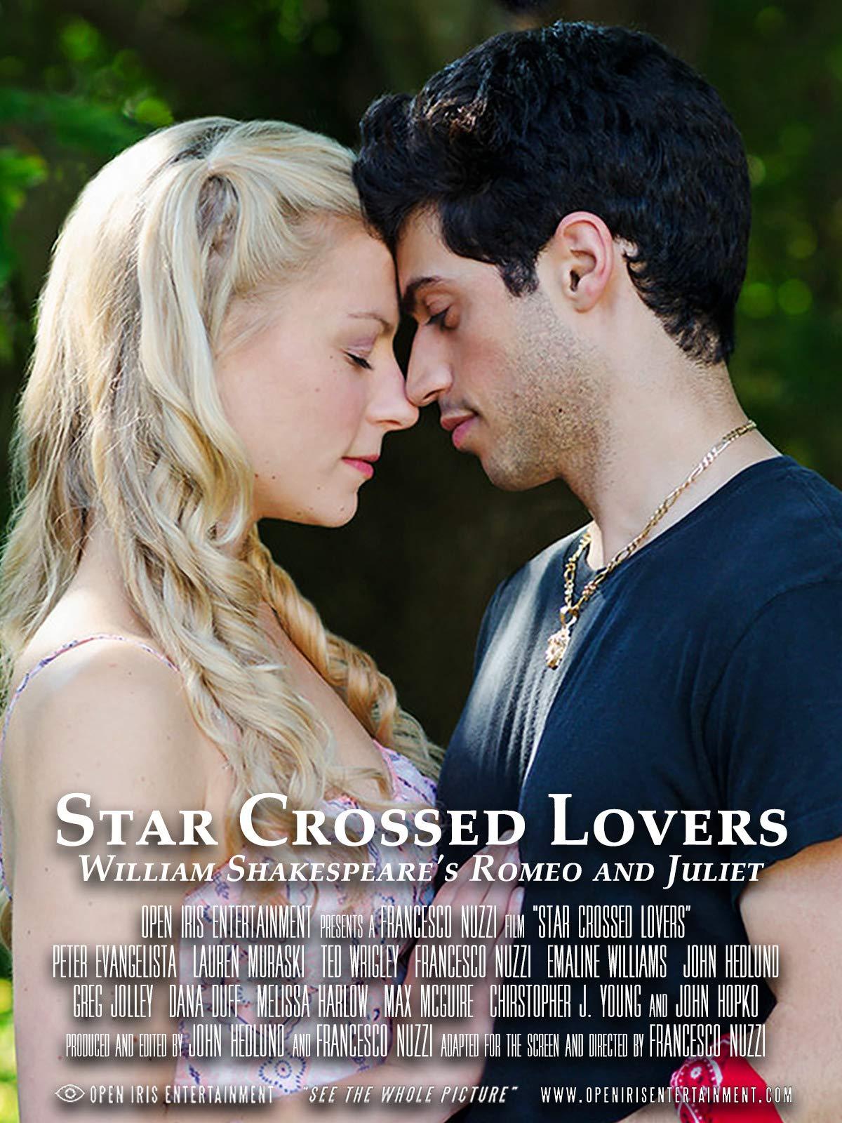 Star Crossed Lovers - William Shakespeare's Romeo and Juliet