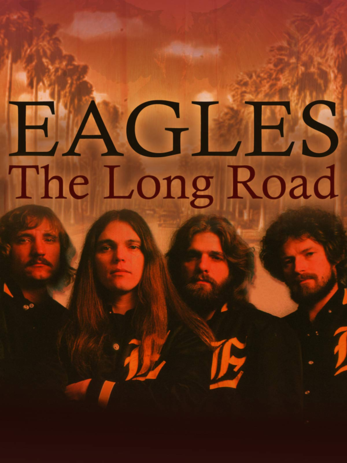 Eagles: The Long Road
