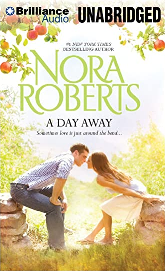 A Day Away: One Summer, Temptation (Brilliance Audio on Compact Disc) written by Nora Roberts