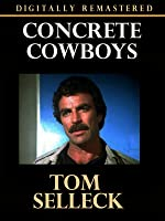 Concrete Cowboys - Digitally Remastered