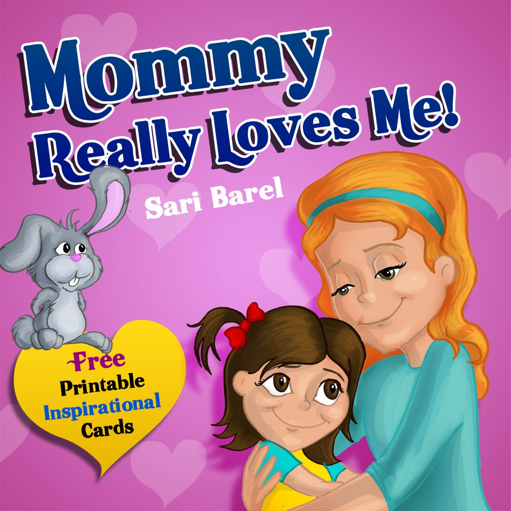Mommy Really Loves Me (Truthy Ruthy series) by Sari Barel