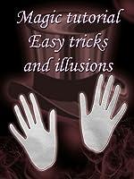 Magic tutorial - easy tricks and illusions