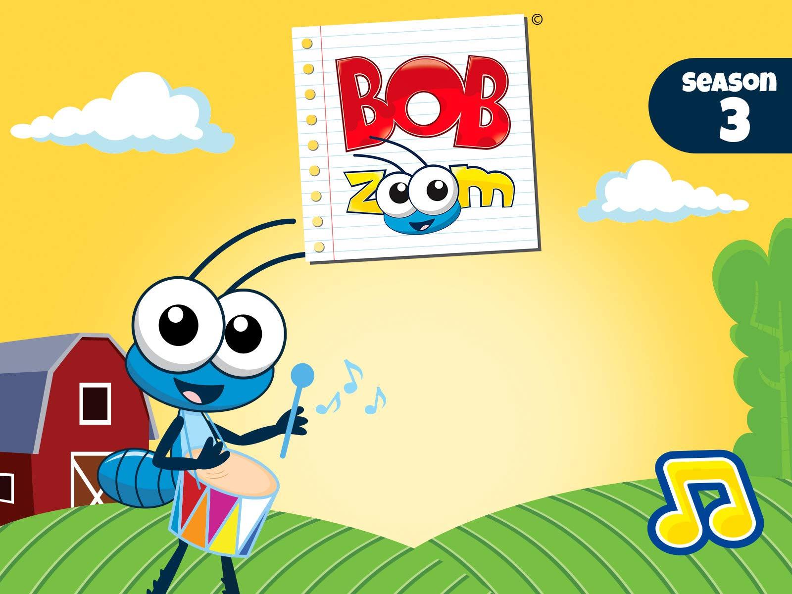 Bob Zoom - Season 3