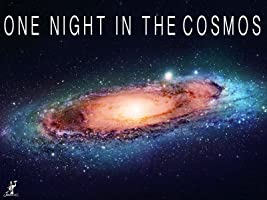 One Night in the Cosmos Season 1 [HD]