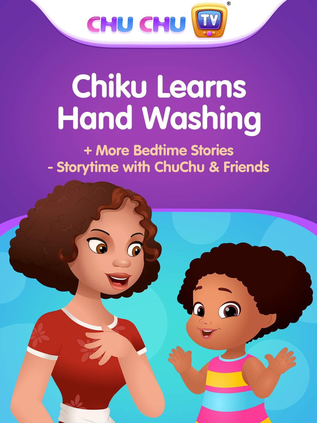 Chiku Learns Hand Washing + More Bedtime Stories - Storytime with ChuChu & Friends