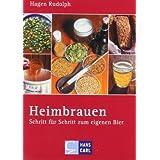 "Heimbrauen: Schritt f�r Schritt zum eigenen Biervon ""Hagen Rudolph"""