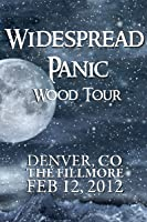 Widespread Panic: Wood Tour - Denver, CO The Fillmore February 12 , 2012 [HD]
