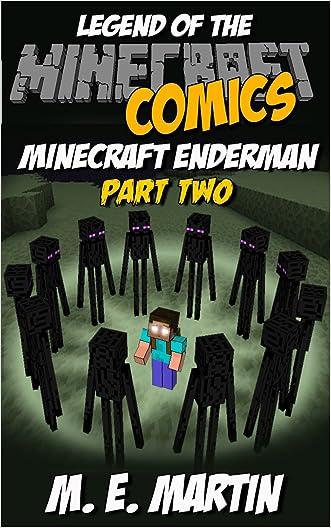 Minecraft: Legend of the Minecraft Enderman Part 2 (Minecraft Adventure Comic Book 18)