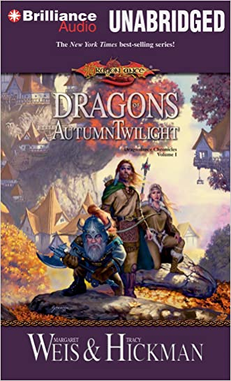 Dragons of Autumn Twilight (Dragonlance Chronicles) written by Margaret Weis