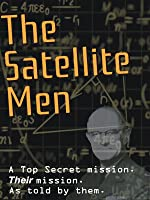 The Satellite Men