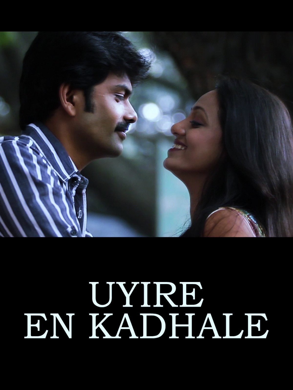 Uyire En Kadhale on Amazon Prime Video UK