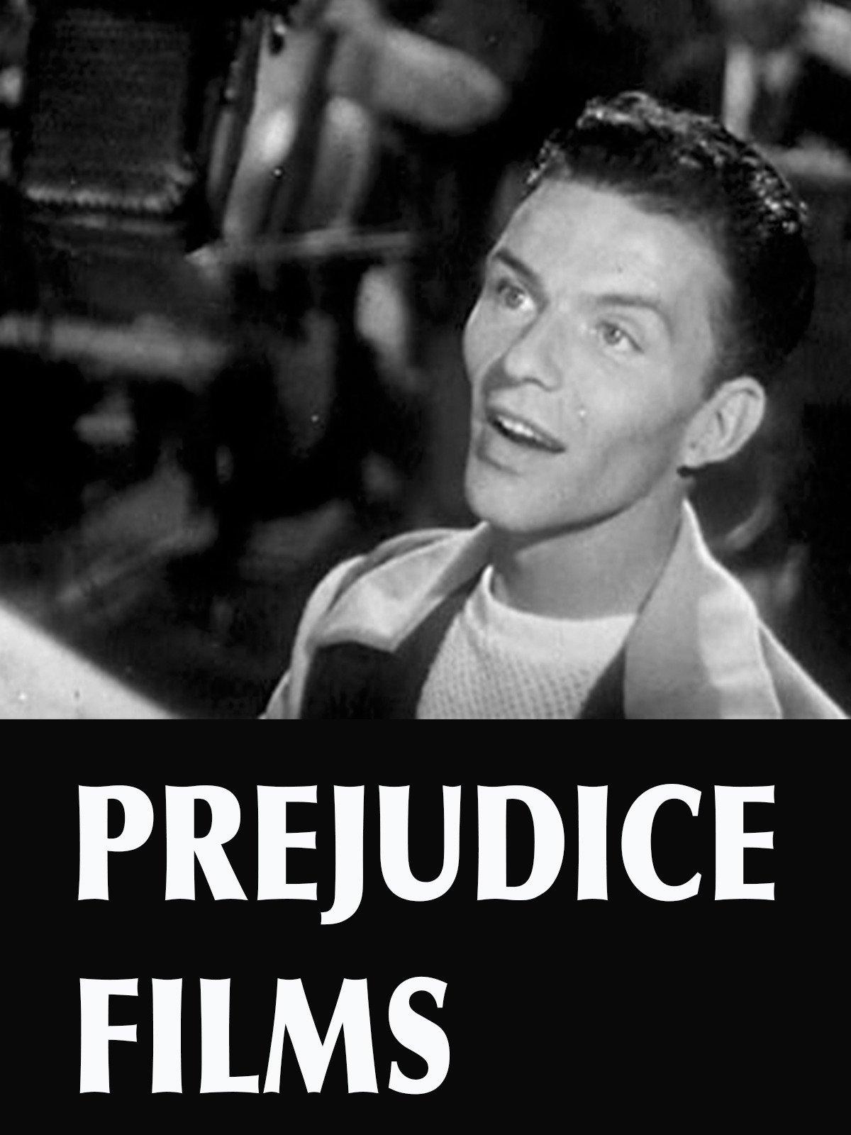 Prejudice Films