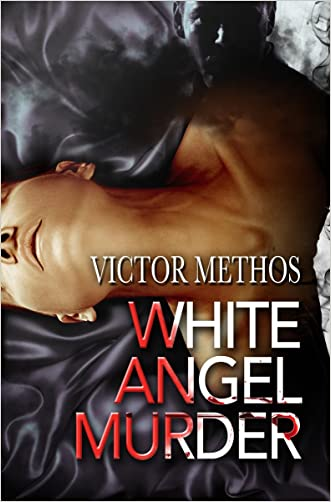 White Angel Murder - A Thriller (Jon Stanton Mysteries Book 1) written by Victor Methos