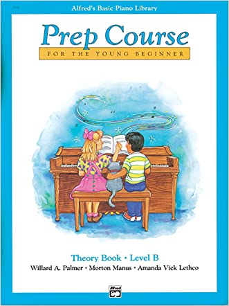 Alfred's Basic Piano Prep Course Theory, Bk B: For the Young Beginner (Alfred's Basic Piano Library)