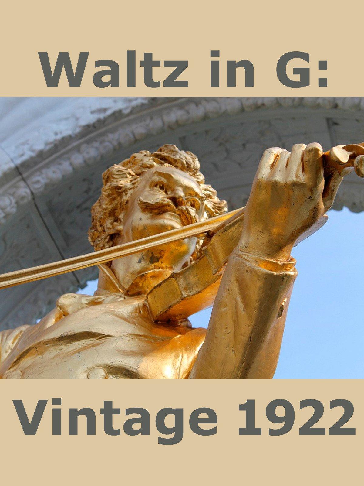 Waltz in G: Vintage 1922