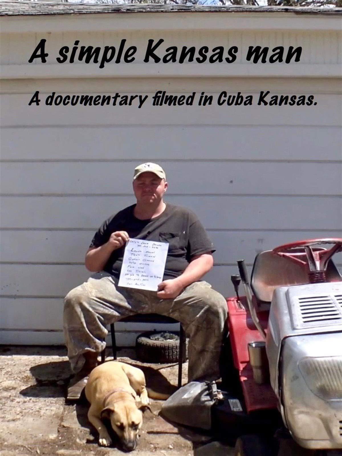 A simple Kansas man.