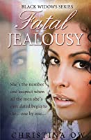 Fatal Jealousy (Black Widow Book 1)